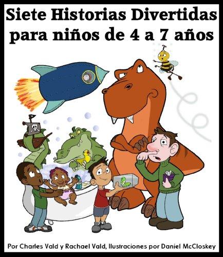 Siete historias divertidas para niños de 4 a 7 años por Charles Vald