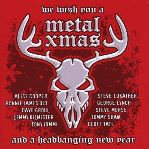 We Wish You a Metal Xmas and a H...