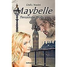 Maybelle - Tentazione Proibita