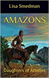 Amazons: Daughters of Artemis (English Edition)