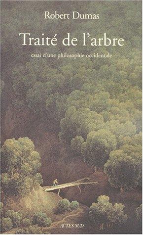 Traité de l'arbre par Robert Dumas