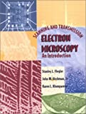 Scanning and Transmission Electron Microscopy: An Introduction