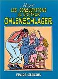 Les consultations du docteur Ohlenschlager