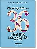 NYT. 36 Hours. Los Angeles & Umland -