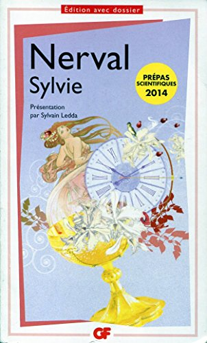 Sylvie - Présentation, notes, dossier et chronologie par Sylvain Ledda et Jacques Bony par Gerard de Nerval