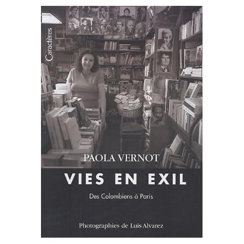 Vies en exil : Des Colombiens à Paris