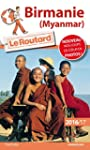 Guide du Routard Birmanie 2016/2017:...