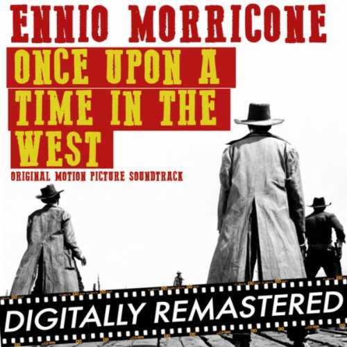 Once Upon A Time In The West: Once Upon A Time In The West By Ennio Morricone On Amazon