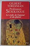 profession sexologue le code de l amour et du plaisir
