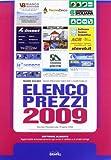 eBook Gratis da Scaricare Elenco prezzi 2009 Con Contenuto digitale per download e accesso on line (PDF,EPUB,MOBI) Online Italiano