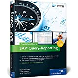 Praxishandbuch SAP Query-Reporting: Inklusive 100 sofort einsetzbarer Queries zum Download (SAP PRESS)