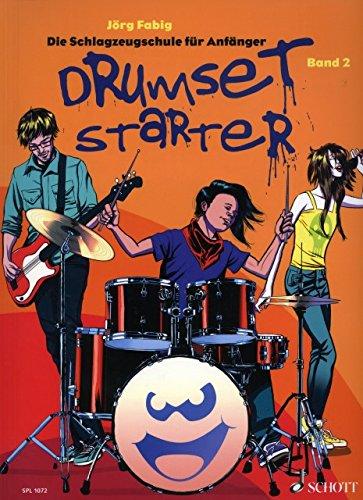 Drumset starter 2 - arrangiert für Schlagzeug - mit CD [Noten / Sheetmusic] Komponist: FABIG JOERG