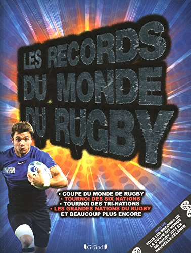 Records du Monde du Rugby 2012