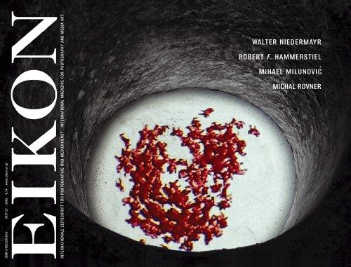 EIKON. Internationale Zeitschrift für Photographie und Medienkunst/International Magazine for Photography and Media Art