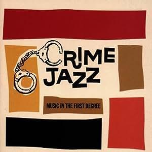 Crime Jazz-First Degree