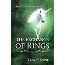 The Exchange Of Rings: Volume 3 (The Tales of Avalon)