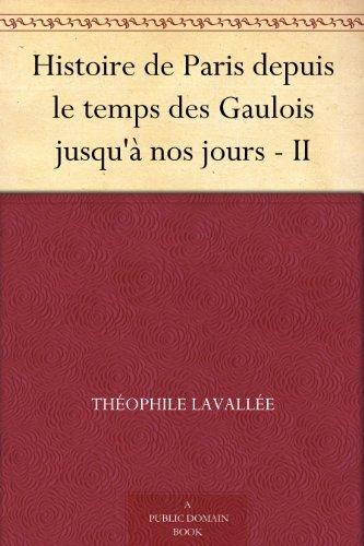 histoire-de-paris-depuis-le-temps-des-gaulois-jusqu-nos-jours-ii-french-edition