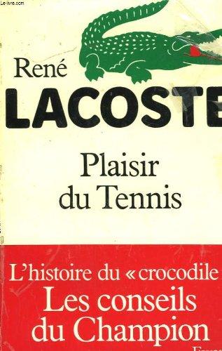 Descargar Libro Plaisir du tennis de Bernard Lacoste