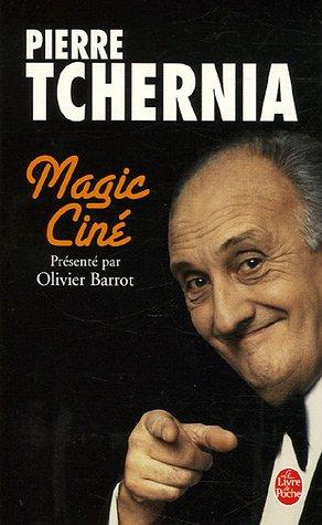 Magic Ciné par Pierre Tchernia, Olivier Barrot