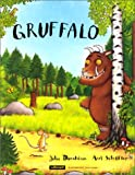 Gruffalo / Julia Donaldson | Scheffler, Axel (1957-....). Illustrateur