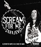 Scream For Me Sarajevo [Blu-ray]
