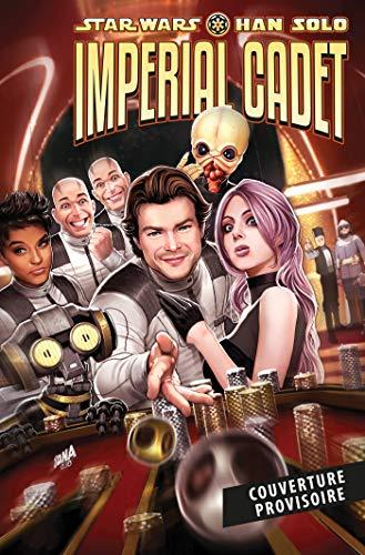 Han Solo: Cadet Impérial par Collectif,Leonard Kirk,Arif Prianto,Robbie Thompson,Thomas Davier
