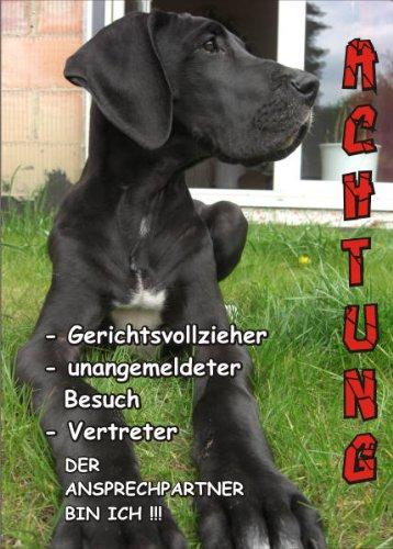 Hund Tür Dogge (INDIGOS UG - Türschild FunSchild - SE433 DIN A4 ACHTUNG Hund Deutsche Dogge - für Käfig, Zwinger, Haustier, Tür, Tier, Aquarium - aus hochwertigem Alu-Dibond beschriftet sehr stabil)