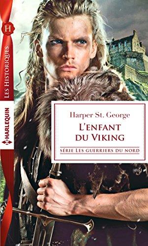 L'enfant du Viking (Les guerriers du Nord t. 2) par Harper St. George