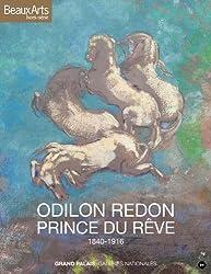 Odilon Redon, prince du rêve : 1840-1916