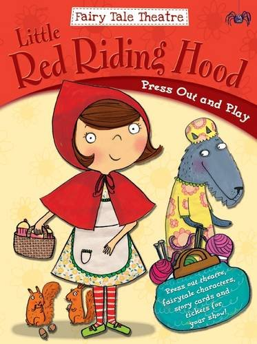 Fairytale Theatre Little Red Riding Hood: Press Out & Play