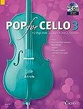 Pop for Cello: 12 Pop-Hits zusätzlich mit 2. Stimme. Band 3. 1-2 Violoncelli. Ausgabe mit CD. - Michael Zlanabitnig