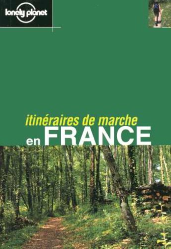 Itinéraires de marche en France 2001
