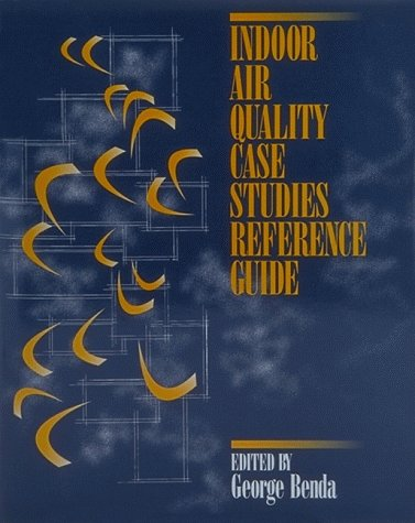 Indoor Air Quality Case Studies Reference Guide
