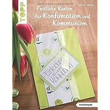 Festliche Karten Für Konfirmation Und Kommunion (kreativ.kompakt.): Selbst  Gemachte Einladungskarten