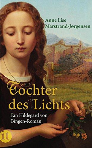 Jahrhundert Zwölf Licht (Tochter des Lichts: Ein Hildegard von Bingen-Roman (insel taschenbuch))