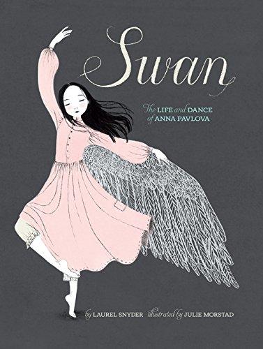 Swan por Laurel Snyder  Illustrated By Julie Morstad
