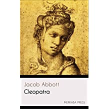Cleopatra (Illustrated) (English Edition)
