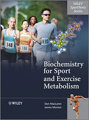 Biochemistry for Sport and Exe (Wiley SportTexts)