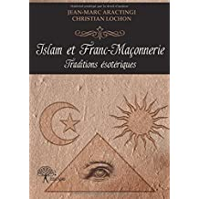 Islam et franc-maçonnerie - Traditions ésotériques
