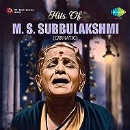 Hits of M.S. Subbulakshmi - Carnatic