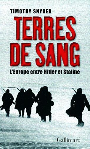 Terres de sang: L'Europe entre Hitler et Staline