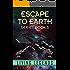 Escape to Earth-Living Legends