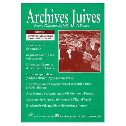 Archives juives n°36/1: Aspects de la presse juive entre les deux guerres