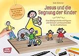 Jesus und die Segnung der Kinder: Eine Bibelgeschichte mit Figuren und Kulissen zum Ausschneiden für die Erzählschiene - Gabi Scherzer