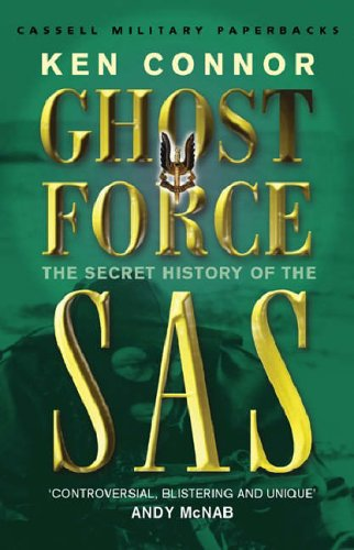 ghost-force-the-secret-history-of-the-sas-cassell-military-paperbacks