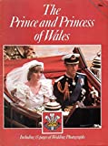 The Prince and Princess of Wales: Including 15 pages of Wedding Photographs