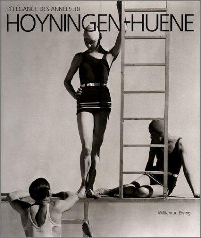 Hoyningen-Huene : L'élégance des années 30 par William A. Ewing