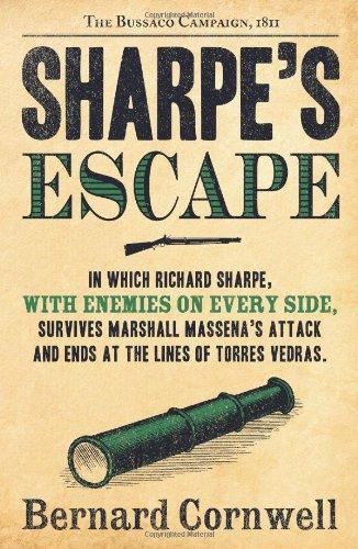 Sharpe's Escape: The Bussaco Campaign, 1810 (The Sharpe Series, Book 10) par Bernard Cornwell