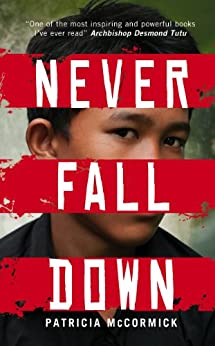 Never Fall Down by [McCormick, Patricia]