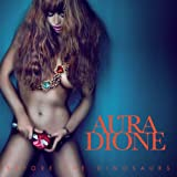 Songtexte von Aura Dione - Before the Dinosaurs